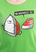 náhled - Nenaparuj se dámské tričko