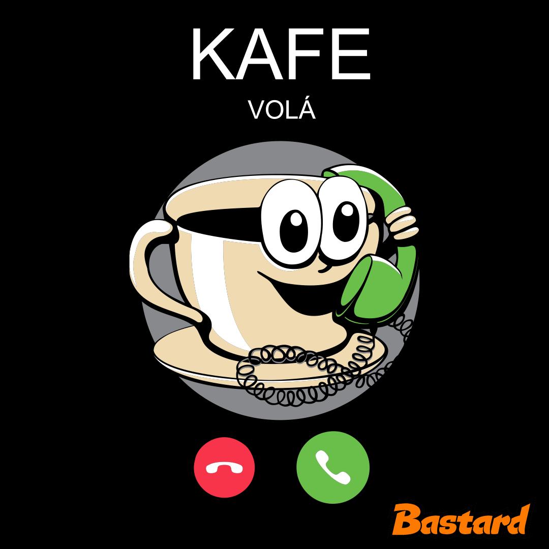 Kafe volá