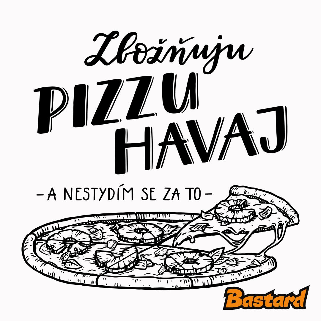 B 12 Zbožňuju pizzu Havaj