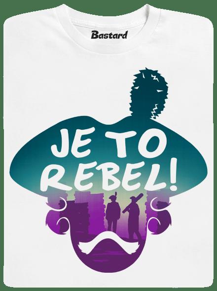 Bastard Je to rebel pánské tričko