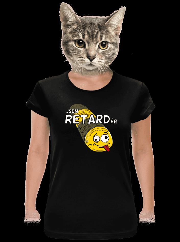Retardér dámské tričko