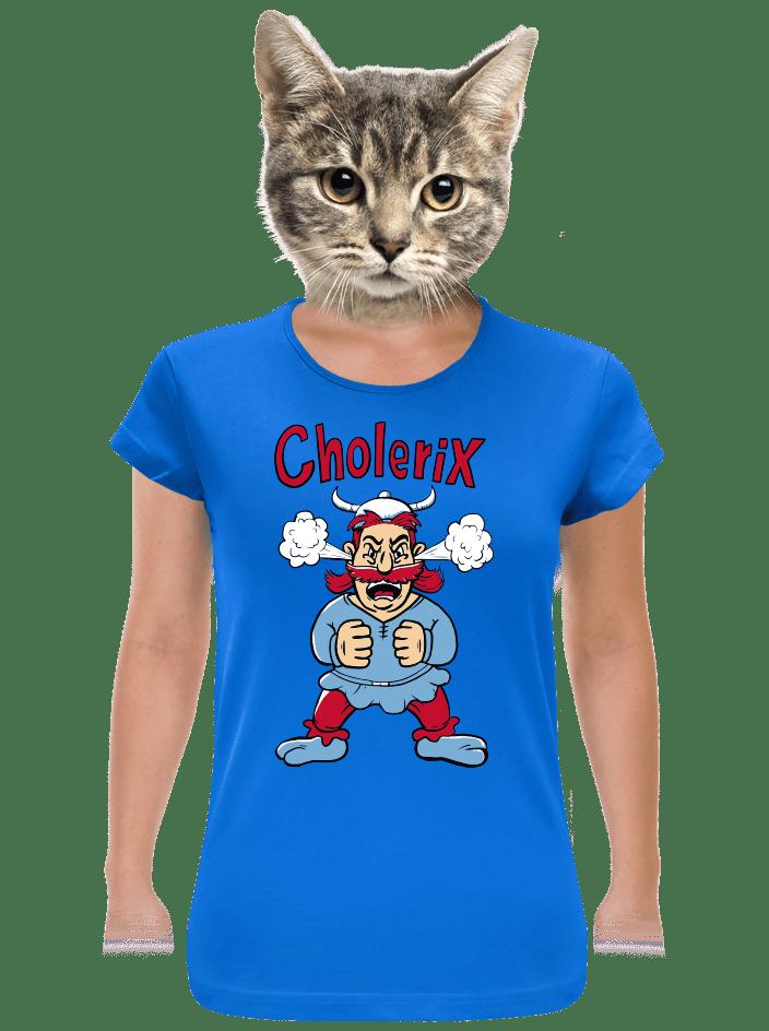 Cholerix dámské tričko