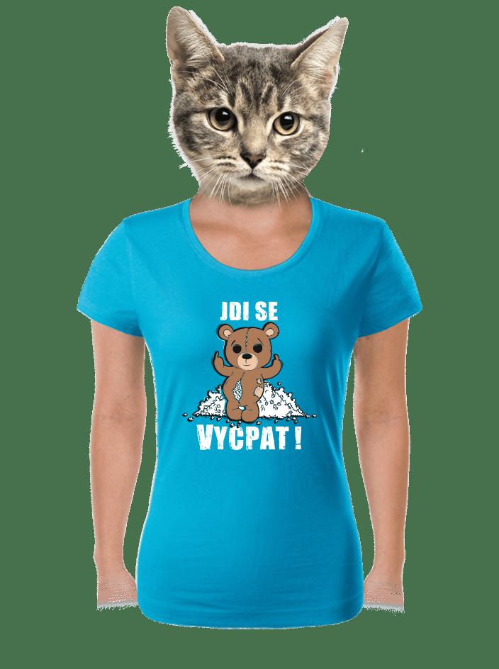 Jdi se vycpat modré dámské tričko