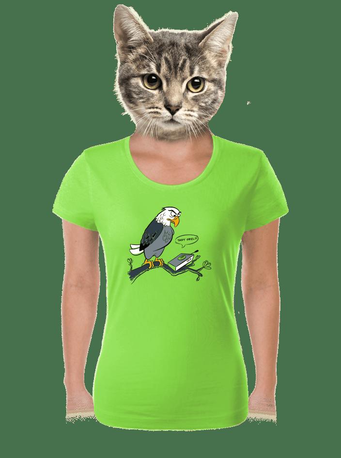 Tady orel dámské tričko